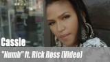 "Cassie: ""Numb"" ft. Rick Ross (Video)"