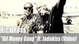 "Rick Ross: ""Oil Money Gang"" ft. Jadakiss (Video)"