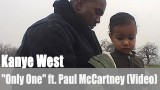 "Kanye West: ""Only One"" ft. Paul McCartney (Video)"