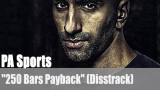 "PA Sports: ""250 Bars Payback"" (Disstrack)"
