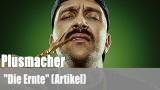"""Plusmacher: """"Die Ernte"""" (Artikel)"""