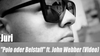 """Juri: """"Polo oder Belstaff"""" ft. John Webber (Video)"""