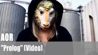 "AOR: ""Prolog"" (Video)"