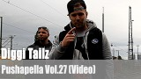 Pushapella Vol. 27: mit Diggi Tailz (Video)