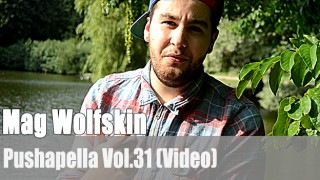 Pushapella Vol. 31: mit Mag Wolfskin (Video)