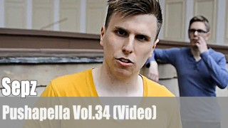 Pushapella Vol. 34: mit Sepz (Video)