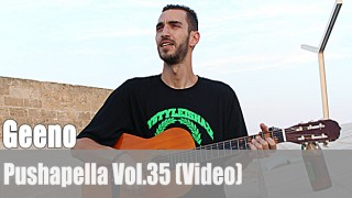 Pushapella Vol. 35: mit Geeno (Video)