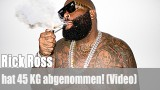 Rick Ross: hat 45 kg abgenommen! (Video)
