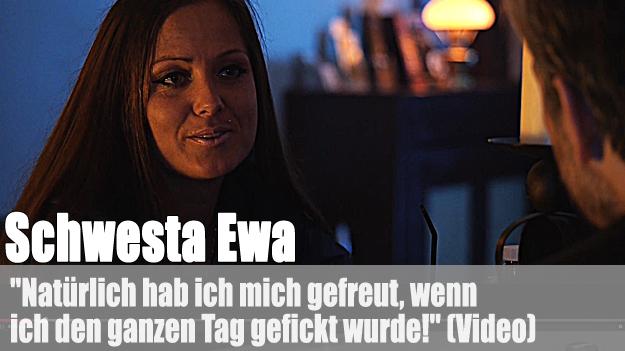 Schwesta Ewa: hat sich gefreut wenn sie gefickt wurde!