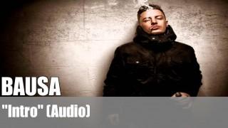 "Bausa: ""Intro""   Seelenmanöver (Audio)"