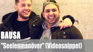 """Bausa: """"Seelenmanöver"""" (Videosnippet)"""