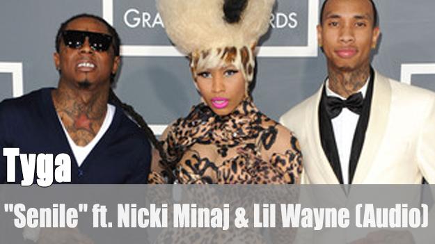 Tyga: 'Senile' ft. Nicki Minaj & Lil Wayne (Audio)