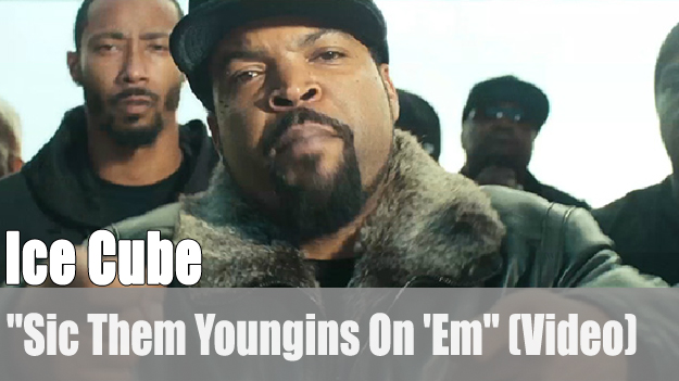 Ice Cube: 'Sic Them Youngins On 'Em' (Video)