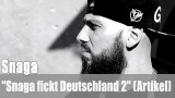 "Snaga: ""Snaga fickt Deutschland 2"" (Artikel)"