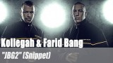 "Kollegah & Farid Bang: ""JBG2"" (Snippet)"