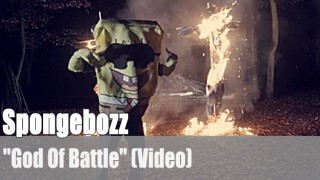 "Spongebozz: ""God Of Battle"" (Video)"