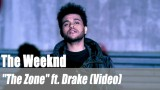 "The Weeknd: ""The Zone"" ft. Drake (Video)"