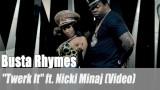 """Busta Rhymes: """"Twerk It"""" ft. Nicki Minaj (Video)"""