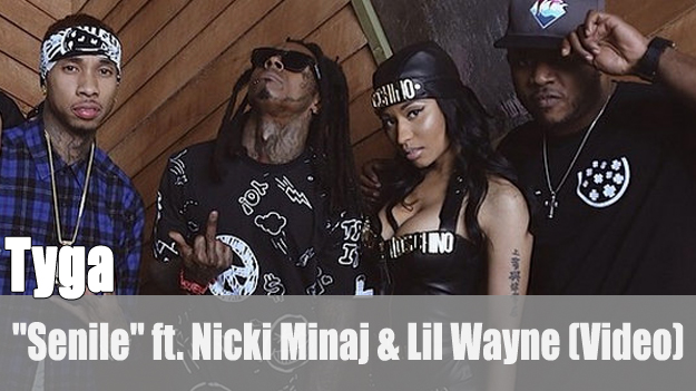 Tyga: 'Senile' ft. Nicki Minaj & Lil Wayne (Video)