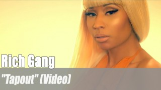 """Rich Gang: """"Tapout"""" (Video)"""