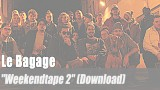 "Le Bagage: ""Weekendtape 2"" (Download)"