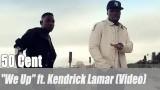"50 Cent: ""We Up"" ft. Kendrick Lamar (Video)"