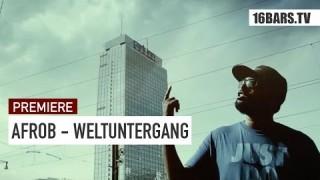 Afrob – Weltuntergang (Video)