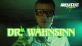 Architekt – Dr. Wahnsinn (Video)