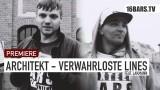 Architekt – Verwahrloste Lines ft. Lakmann (Video)