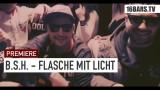 Bass Sultan Hengzt – Flasche mit Licht (Video)