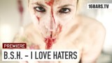 Bass Sultan Hengzt – I Love Haters (Video)