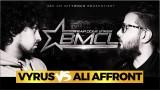 BMCL Battle: Vyrus vs. Ali Affront (Video)