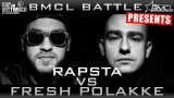 BMCL Battle: Rapsta vs. Fresh Polakke (Video)