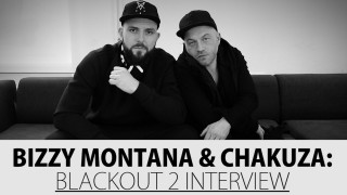 "Chakuza & Bizzy Montana über ""Blackout 2"" (Video)"