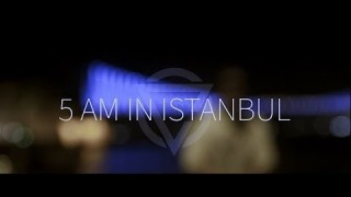 Credibil – 5 AM in Istanbul (Video)