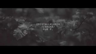 Curse – Kristallklarer Februar / Für P. (Video)