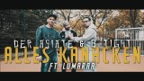 Der Asiate & B-Tight – Alles Kanacken ft. Lumaraa (Video)