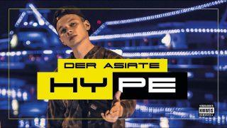 Der Asiate – Hype (Video)