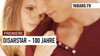 Disarstar – 100 Jahre (Video)