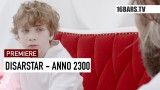 Disarstar – Anno 2300 (Video)