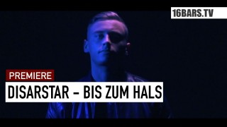 Disarstar – Bis zum Hals (Video)