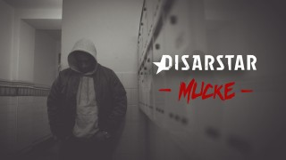 Disarstar – Mucke (Video)