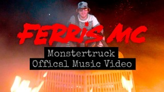 Ferris MC – Monstertruck (Video)