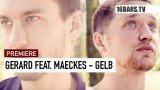 Gerard – Gelb ft. Maeckes (Video)