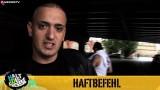 Haftbefehl – Halt die Fresse! Nr. 32 (Video)