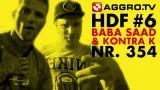 Baba Saad & Kontra K – Halt die Fresse! Nr. 354 (Video)