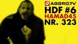 Hamad 45 – Halt die Fresse! Nr. 323 (Video)