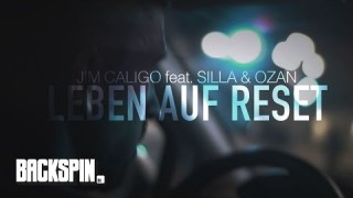 Jim Caligo – Leben auf Reset ft. Silla & Ozan (Video)