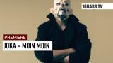 JokA – Moin Moin (Video)
