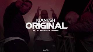 Kianush – Original ft. PA Sports & Mosh36 (Video)